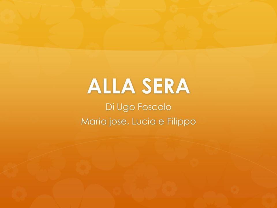 Di Ugo Foscolo Maria jose, Lucia e Filippo