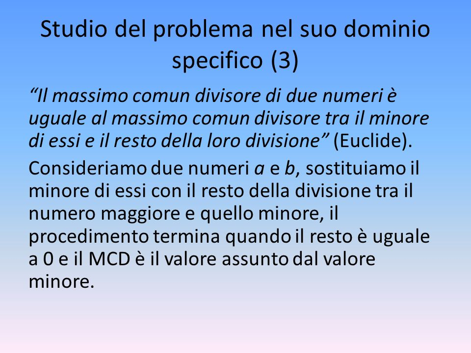 Studio del problema nel suo dominio specifico (3)