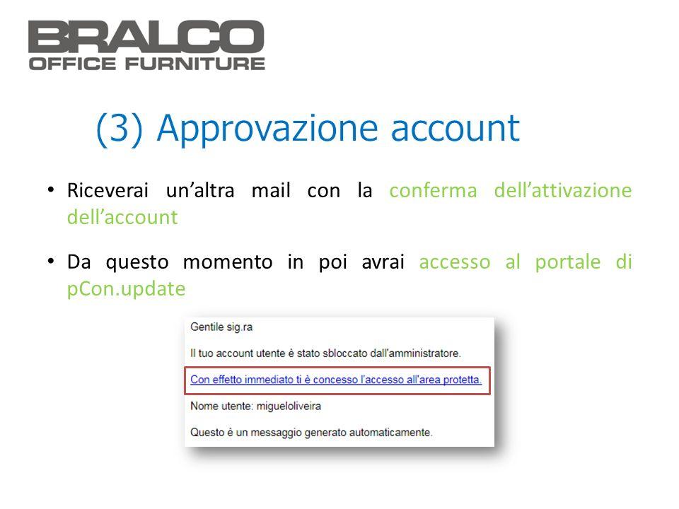 (3) Approvazione account
