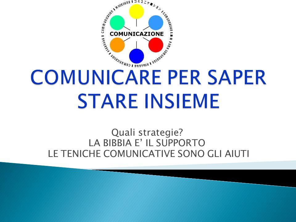 COMUNICARE PER SAPER STARE INSIEME