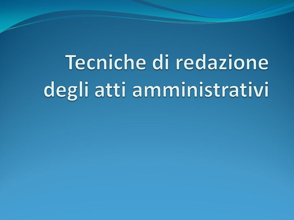 Tecniche di redazione degli atti amministrativi
