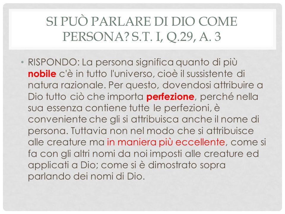 Si può parlare di Dio come persona S.T. I, q.29, a. 3