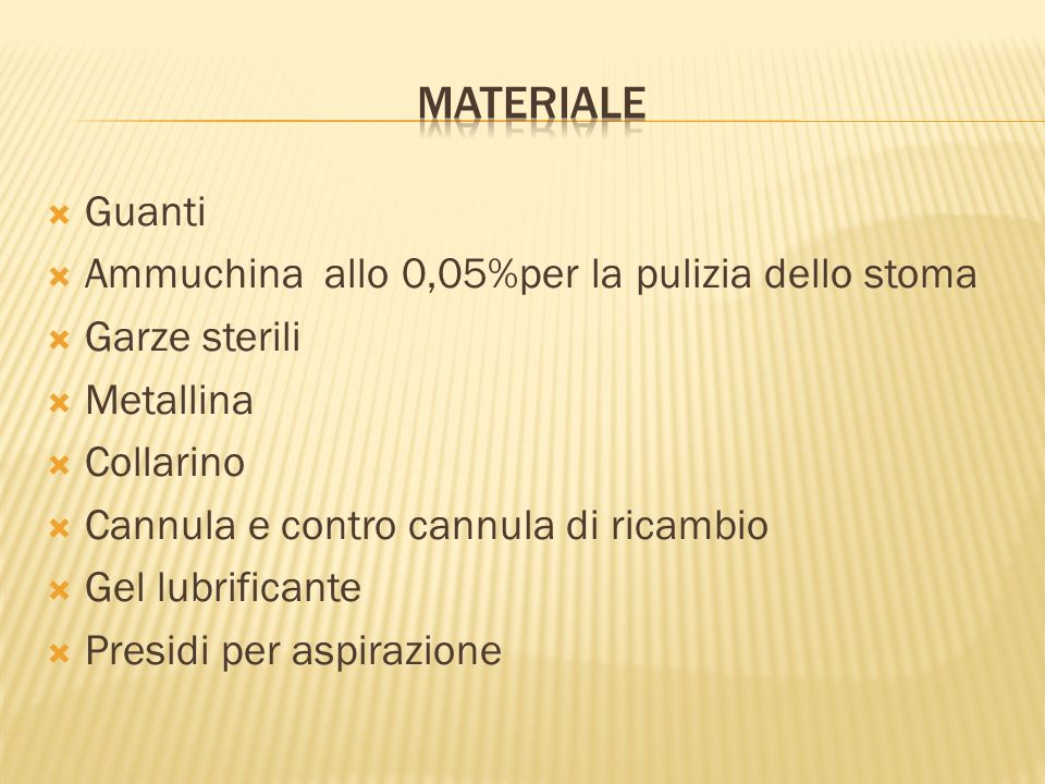 MATERIALE Guanti Ammuchina allo 0,05%per la pulizia dello stoma