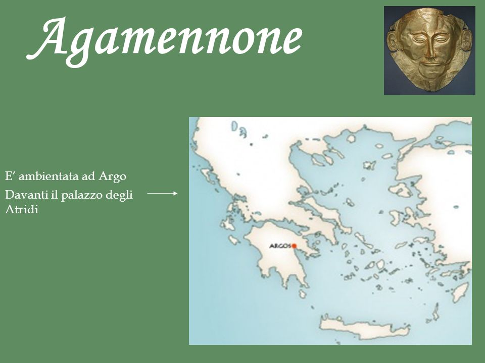 Agamennone E' ambientata ad Argo Davanti il palazzo degli Atridi