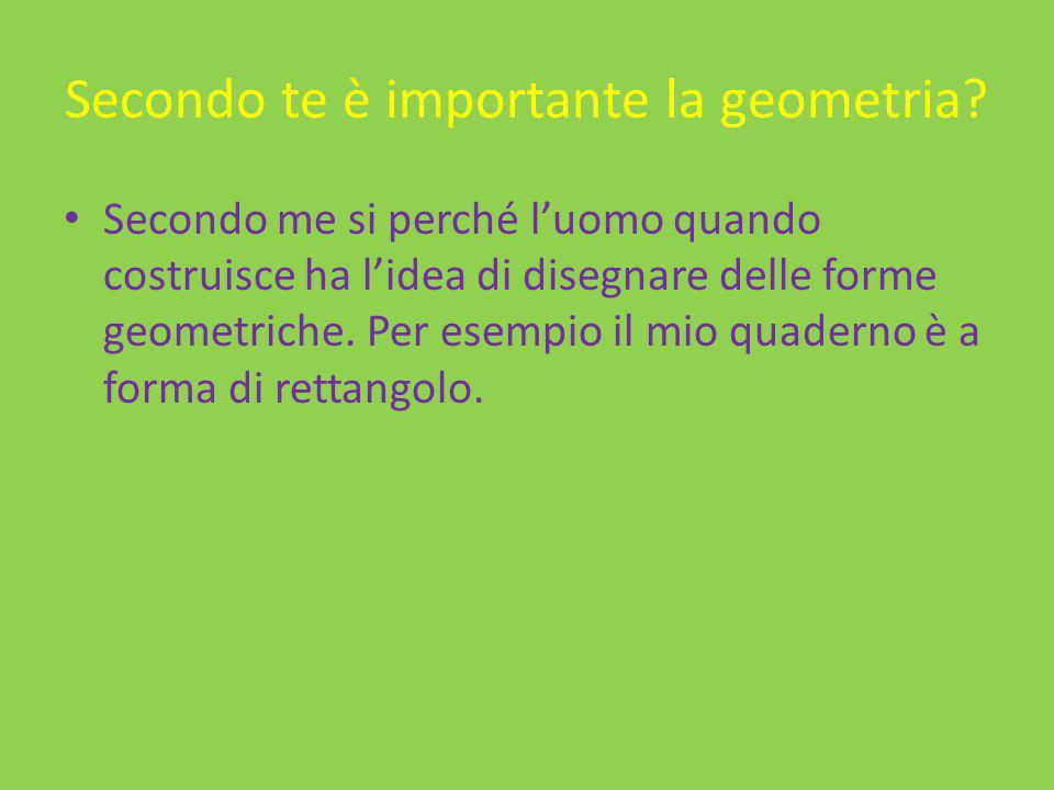 Secondo te è importante la geometria