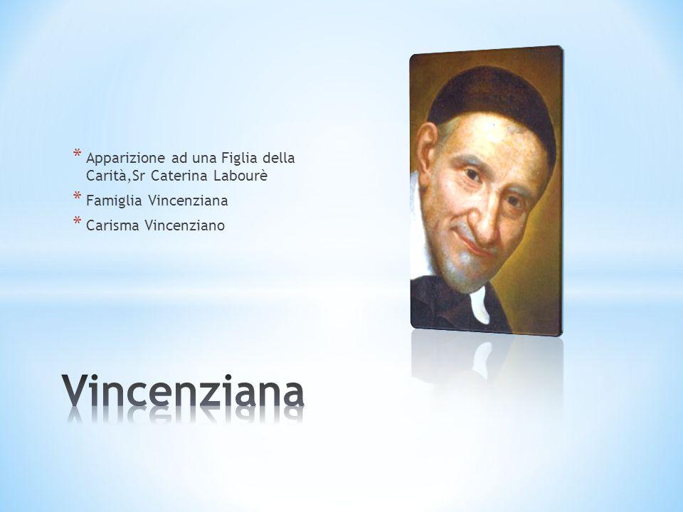Vincenziana Apparizione ad una Figlia della Carità,Sr Caterina Labourè