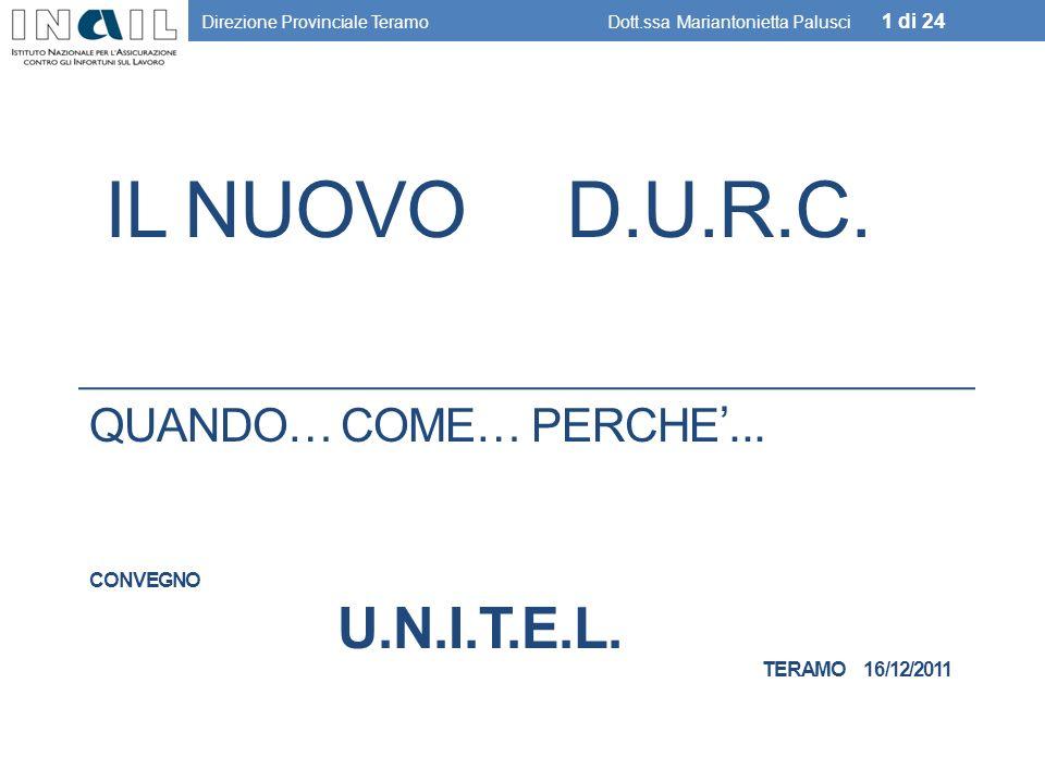 QUANDO… COME… PERCHE'... Convegno u.n.i.t.e.l. Teramo 16/12/2011