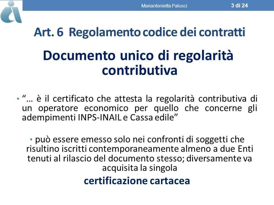 Art. 6 Regolamento codice dei contratti