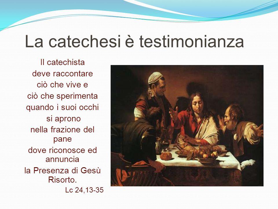 La catechesi è testimonianza