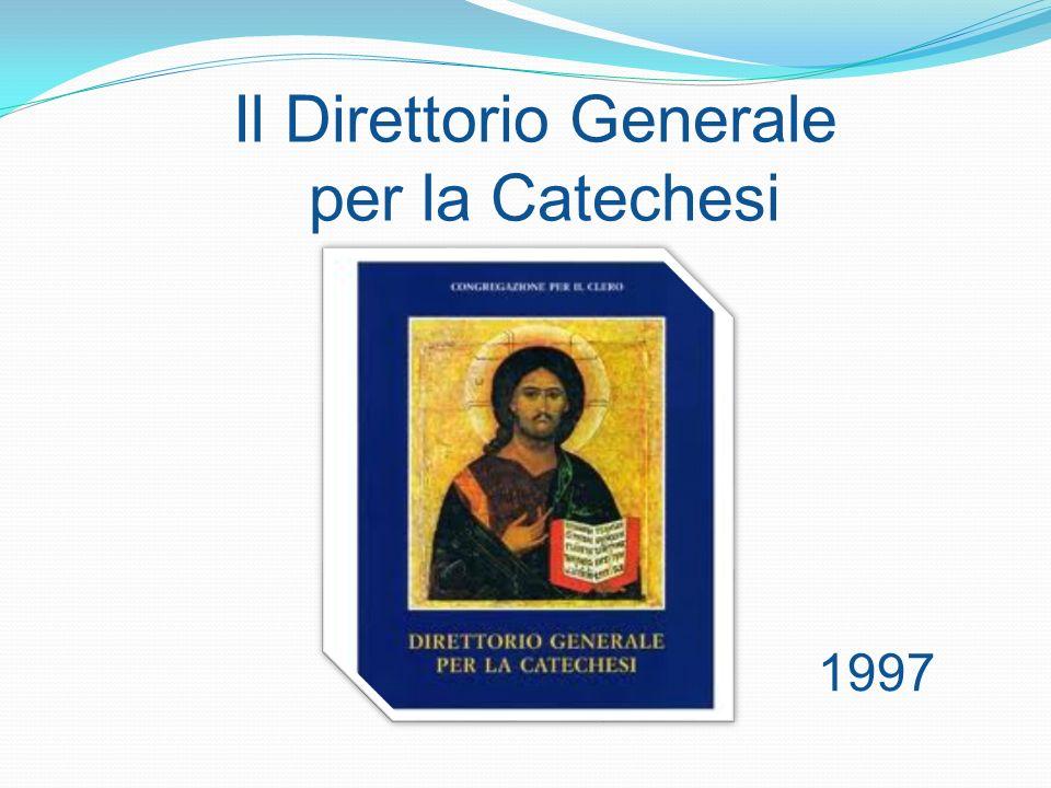 Il Direttorio Generale per la Catechesi