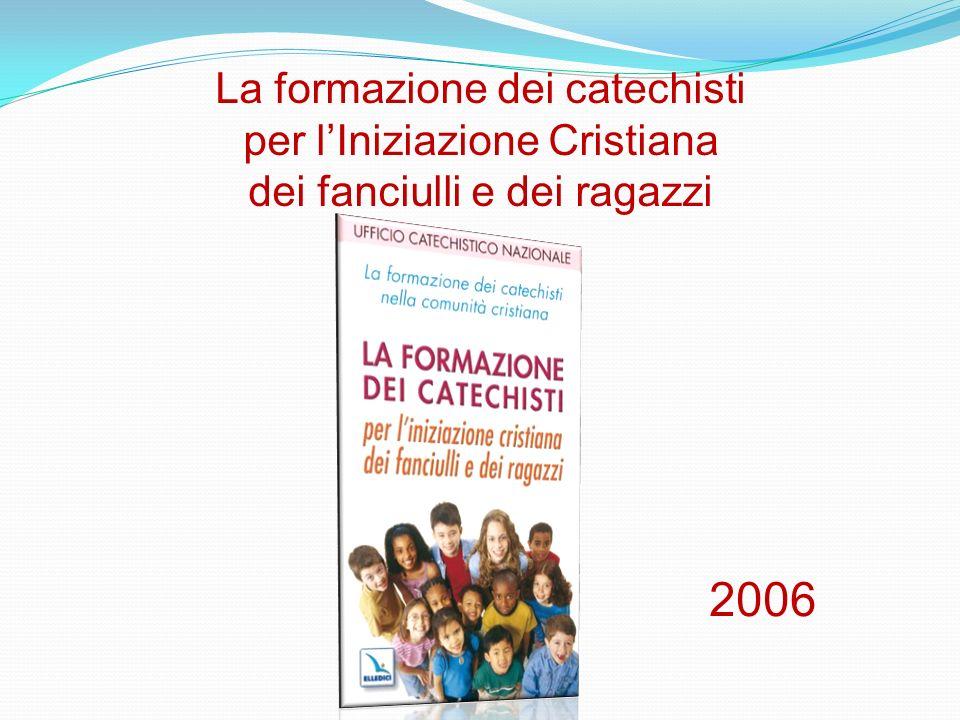 La formazione dei catechisti per l'Iniziazione Cristiana dei fanciulli e dei ragazzi