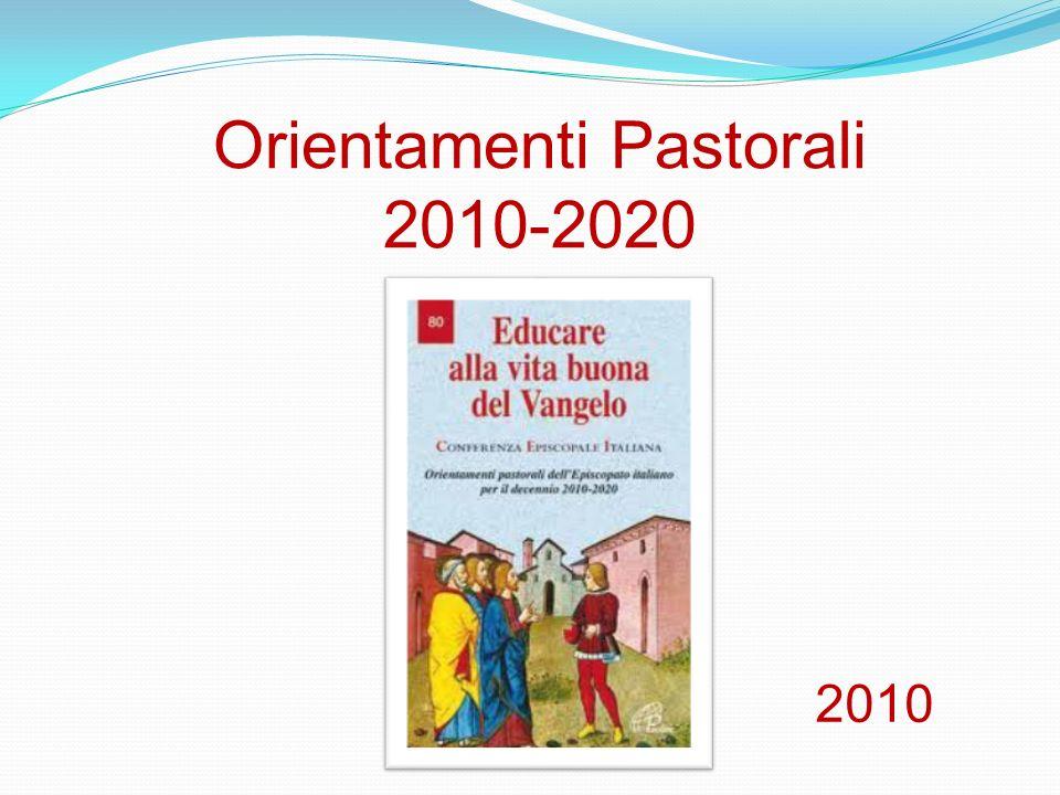 Orientamenti Pastorali 2010-2020