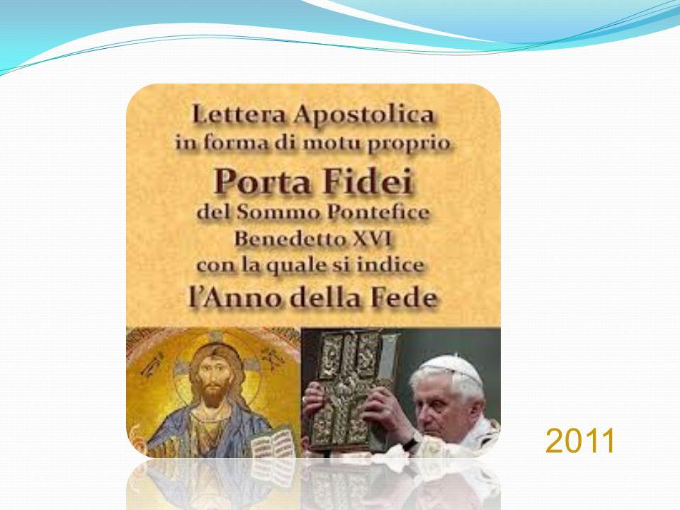 Porta Fidei 2011