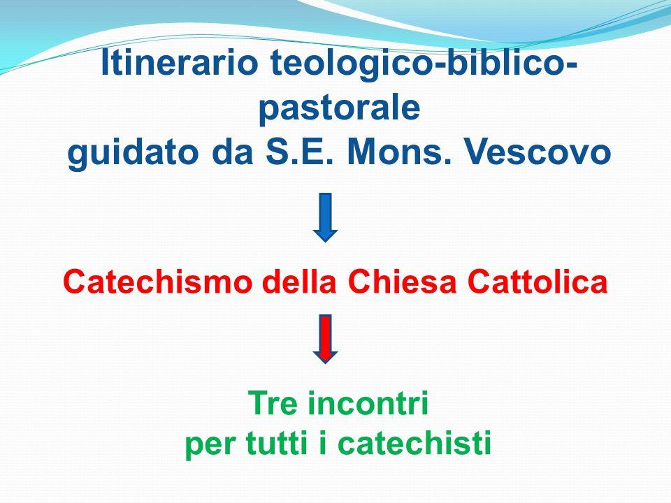 Itinerario teologico-biblico-pastorale guidato da S.E. Mons. Vescovo