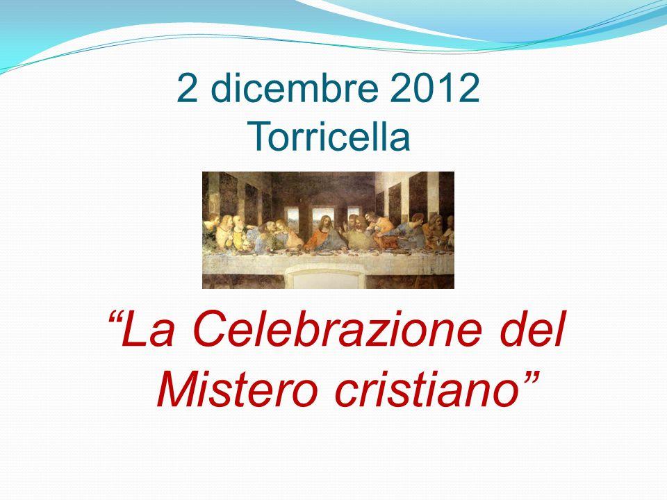 La Celebrazione del Mistero cristiano