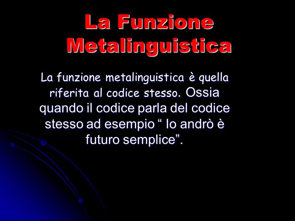 La Funzione Metalinguistica