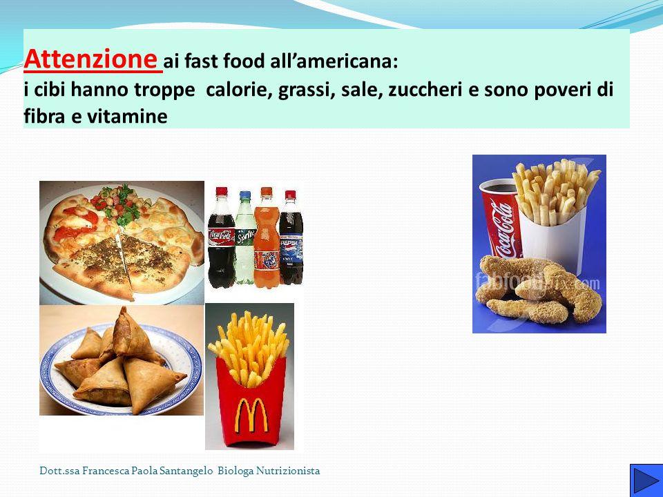 Attenzione ai fast food all'americana: i cibi hanno troppe calorie, grassi, sale, zuccheri e sono poveri di fibra e vitamine