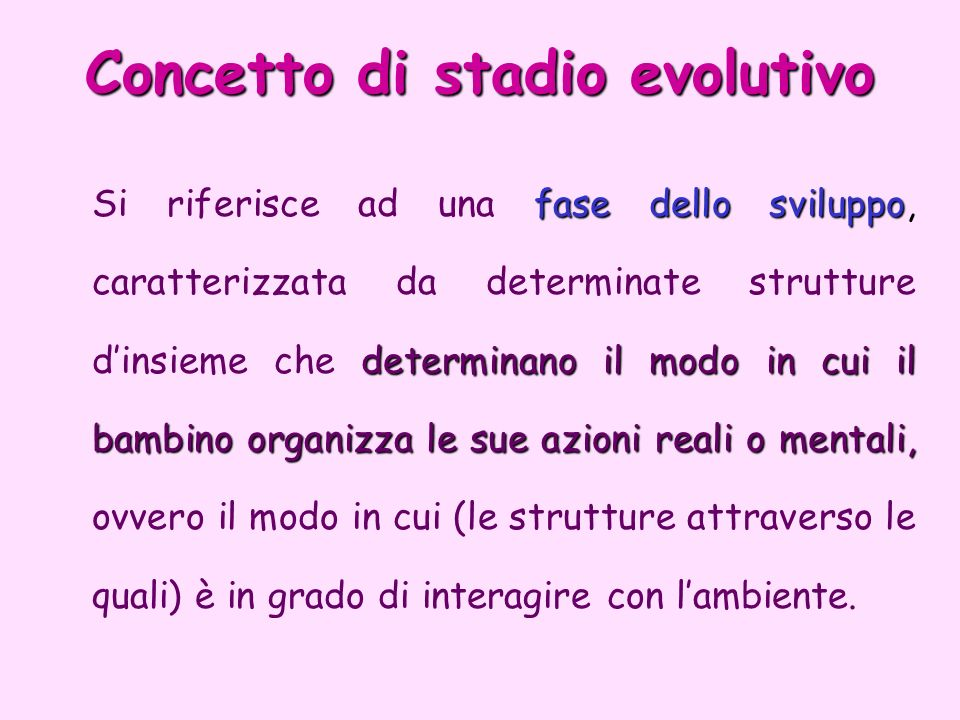 Concetto di stadio evolutivo