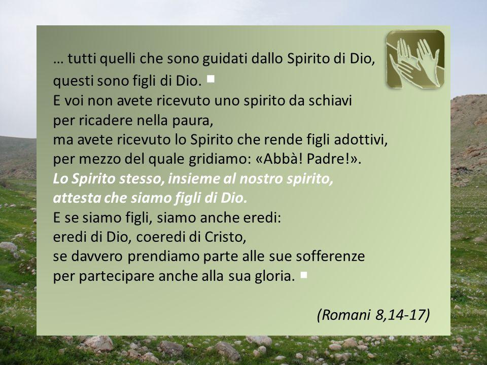 … tutti quelli che sono guidati dallo Spirito di Dio,