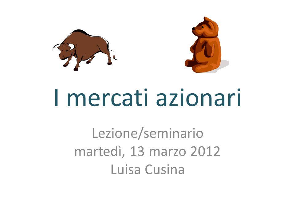 Lezione/seminario martedì, 13 marzo 2012 Luisa Cusina