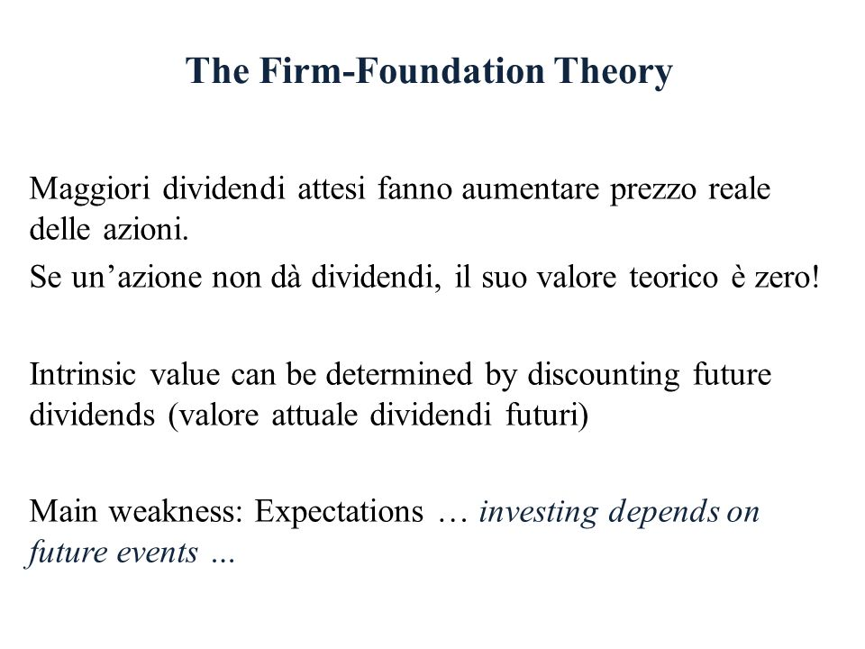 The Firm-Foundation Theory