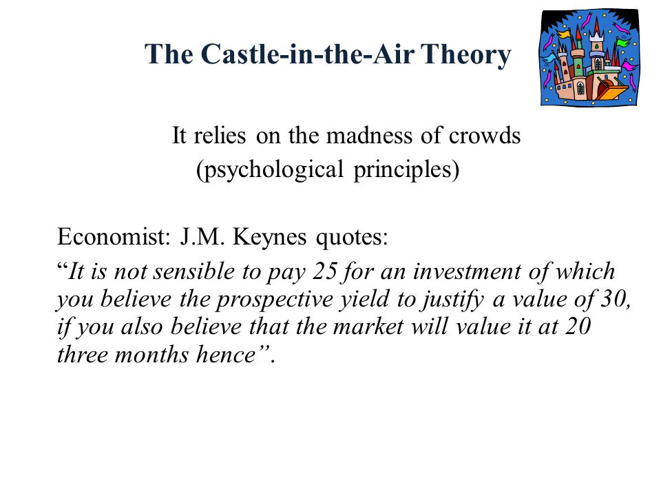 The Castle-in-the-Air Theory