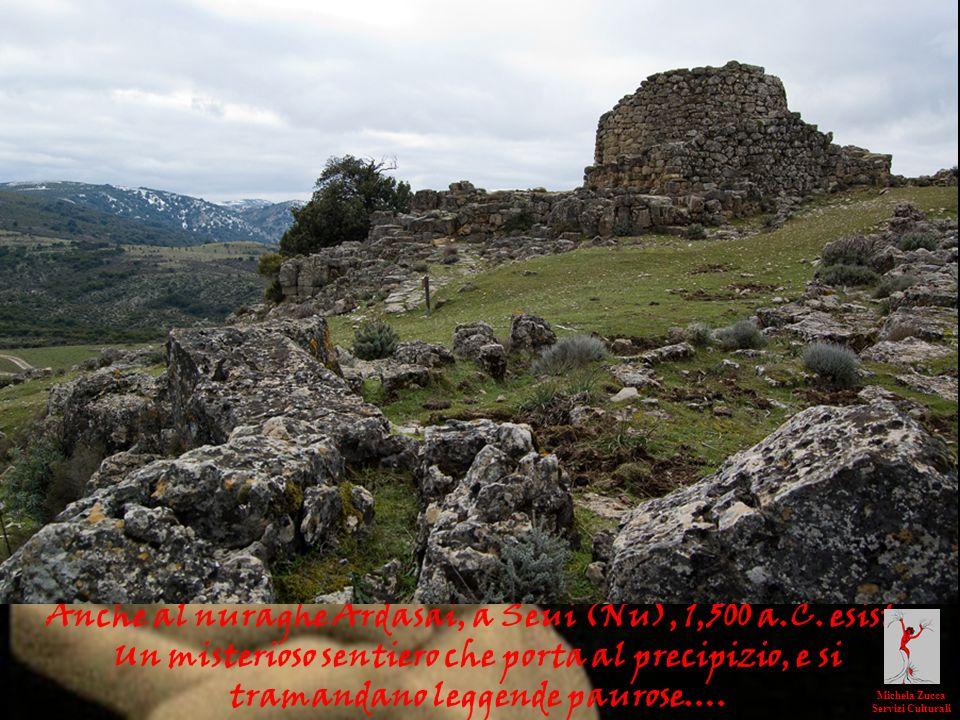 Anche al nuraghe Ardasai, a Seui (Nu), 1,500 a.C. esiste