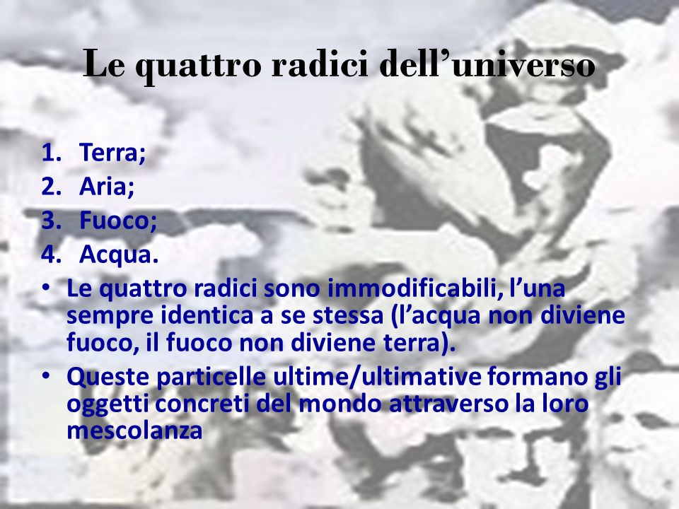 Le quattro radici dell'universo