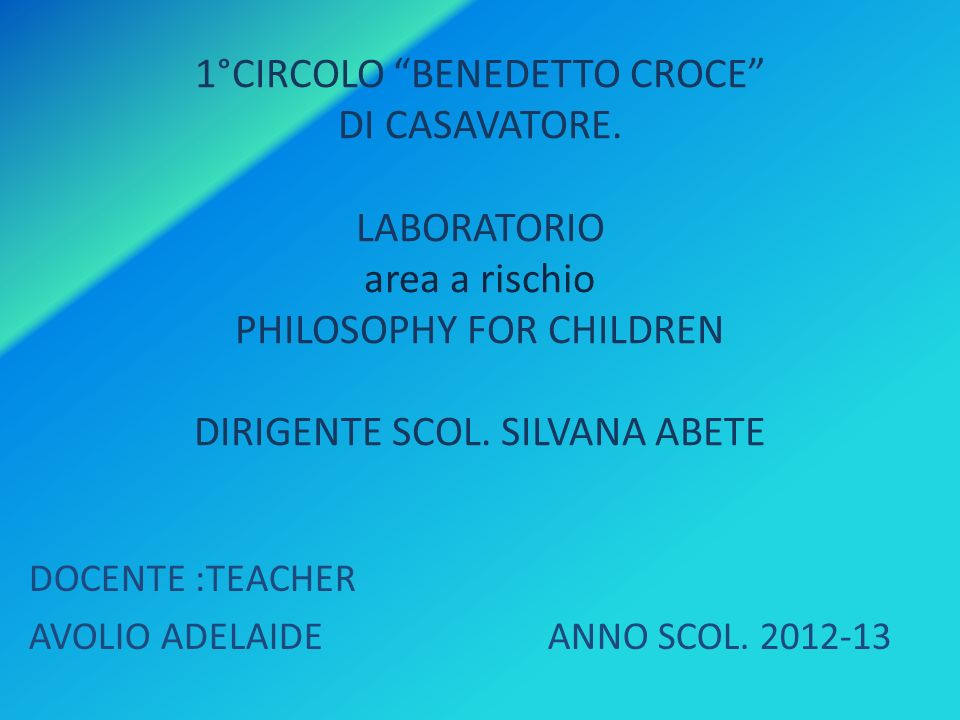 DOCENTE :TEACHER AVOLIO ADELAIDE ANNO SCOL. 2012-13