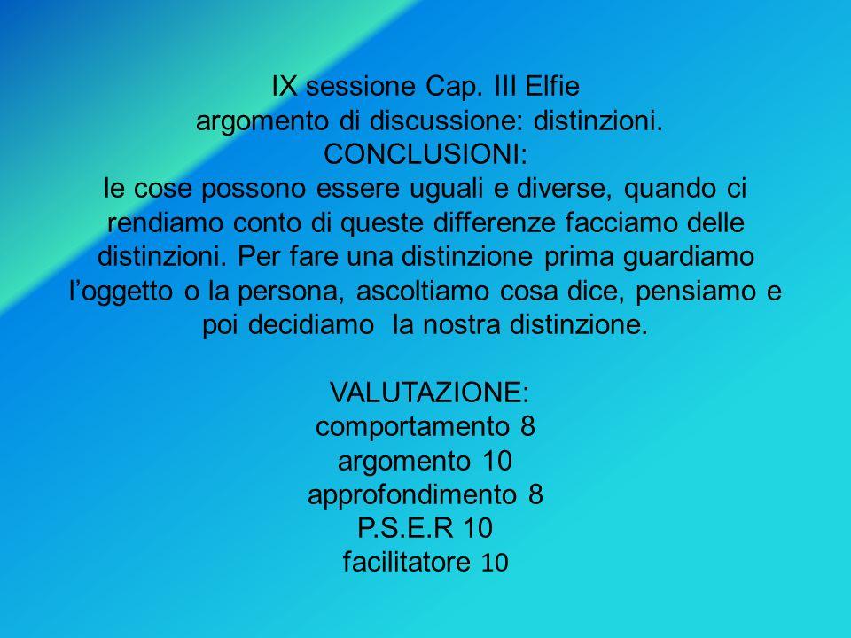 IX sessione Cap. III Elfie argomento di discussione: distinzioni