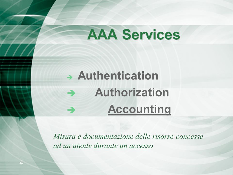 AAA Services Authorization Accounting Authentication