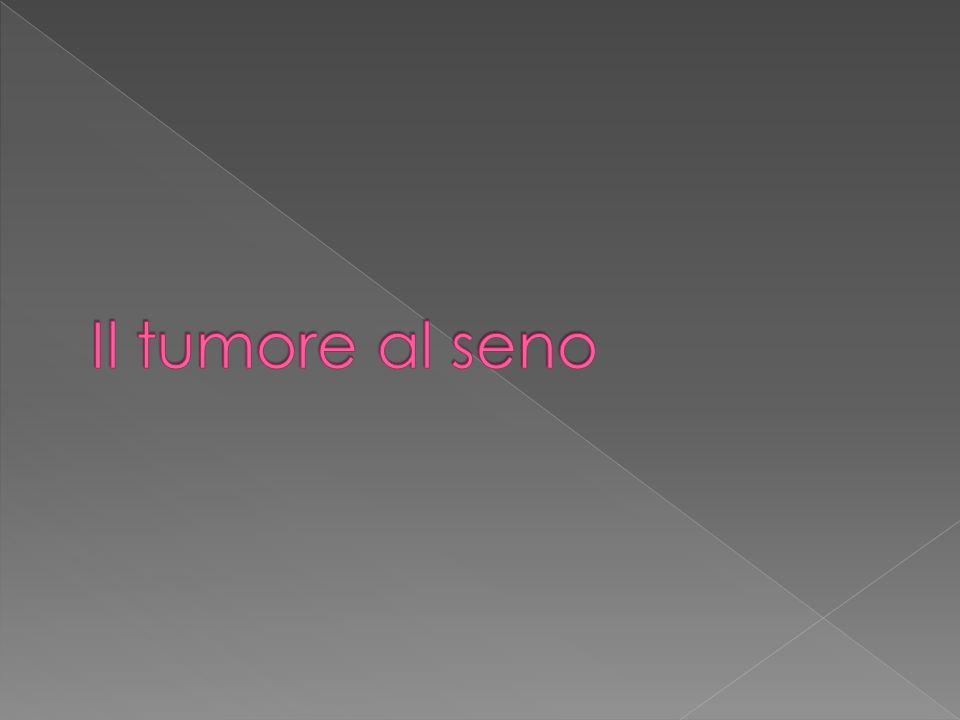 Il tumore al seno