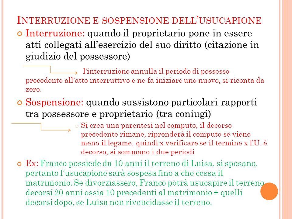 Interruzione e sospensione dell'usucapione