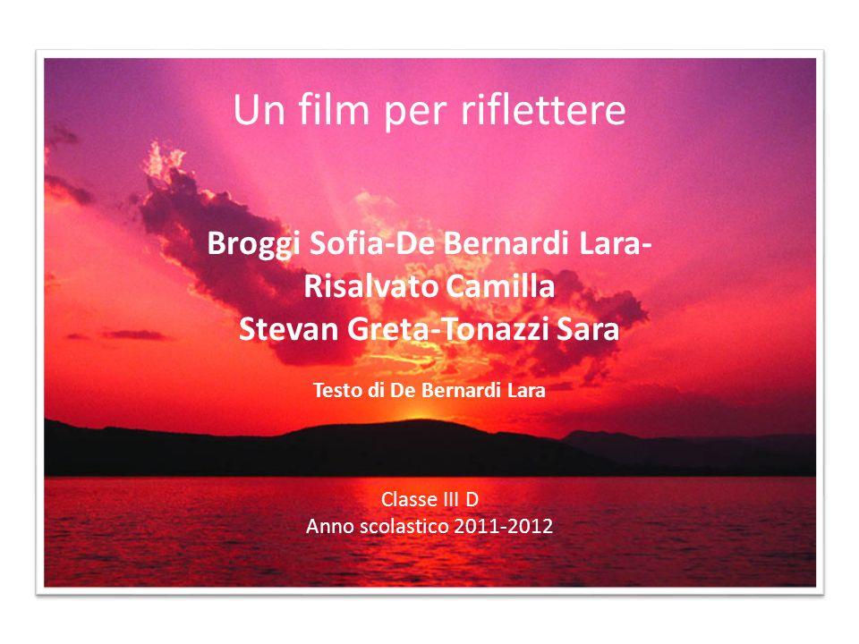 Un film per riflettere Broggi Sofia-De Bernardi Lara-