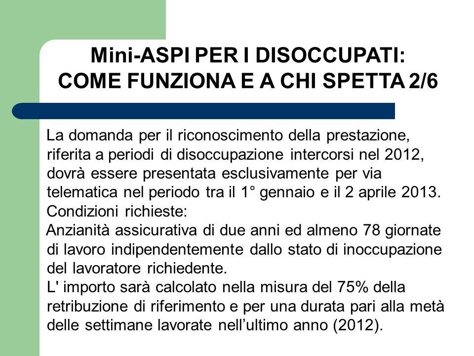 Mini-ASPI PER I DISOCCUPATI: COME FUNZIONA E A CHI SPETTA 2/6