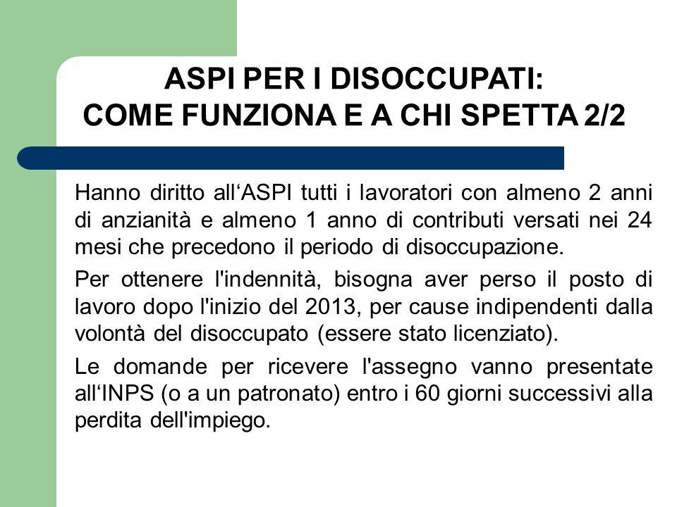 ASPI PER I DISOCCUPATI: COME FUNZIONA E A CHI SPETTA 2/2