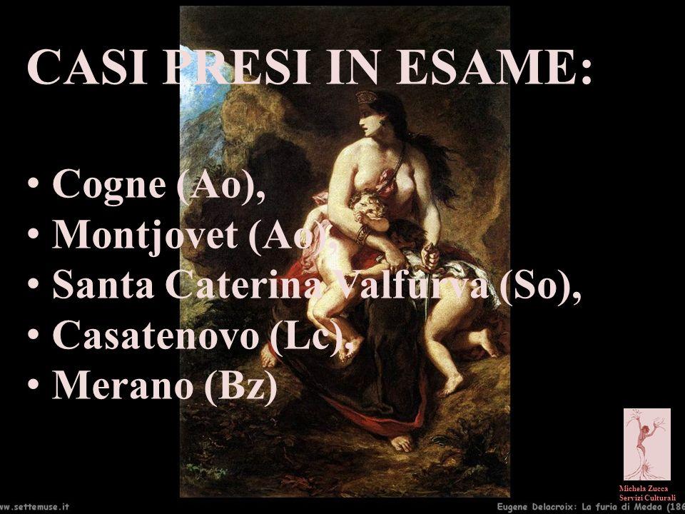 CASI PRESI IN ESAME: Cogne (Ao), Montjovet (Ao),
