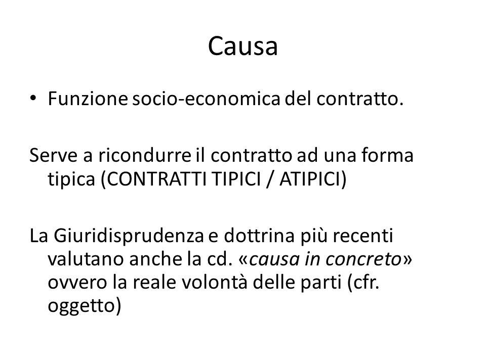 Causa Funzione socio-economica del contratto.