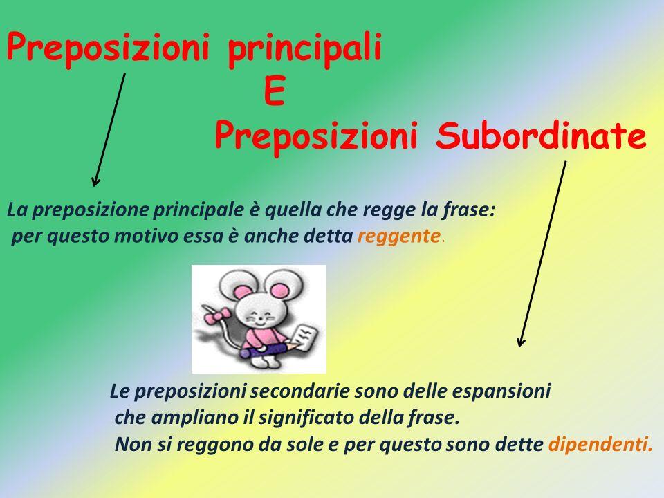 Preposizioni principali E Preposizioni Subordinate