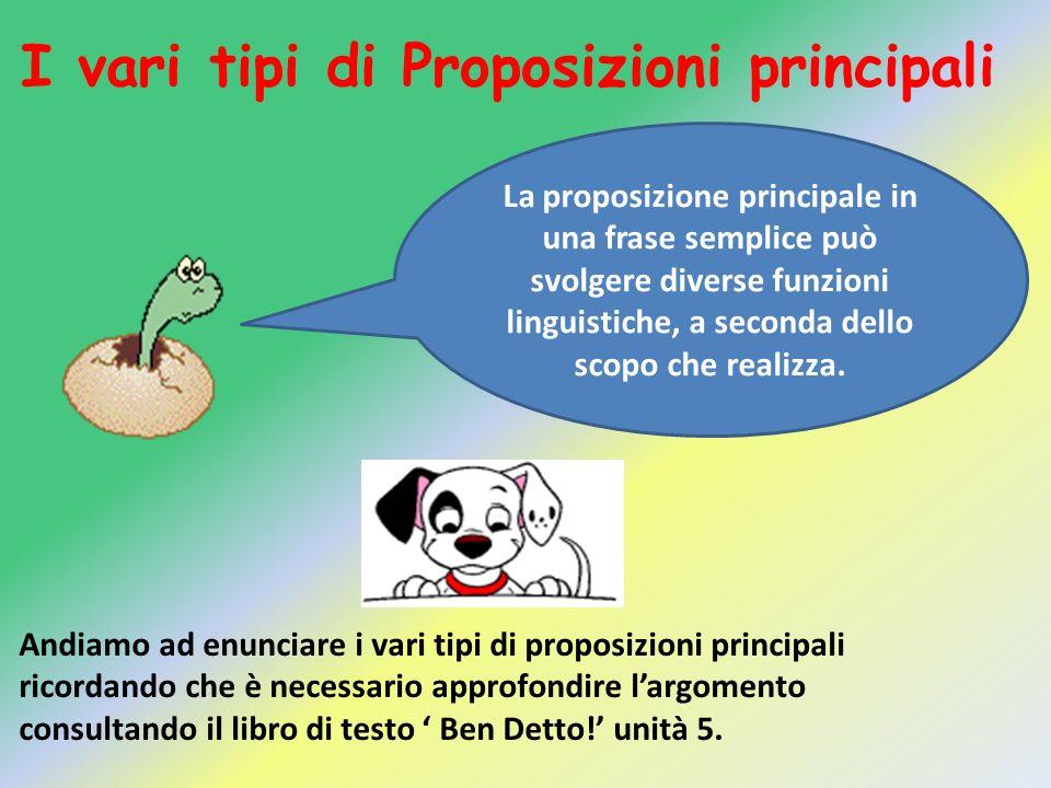 I vari tipi di Proposizioni principali
