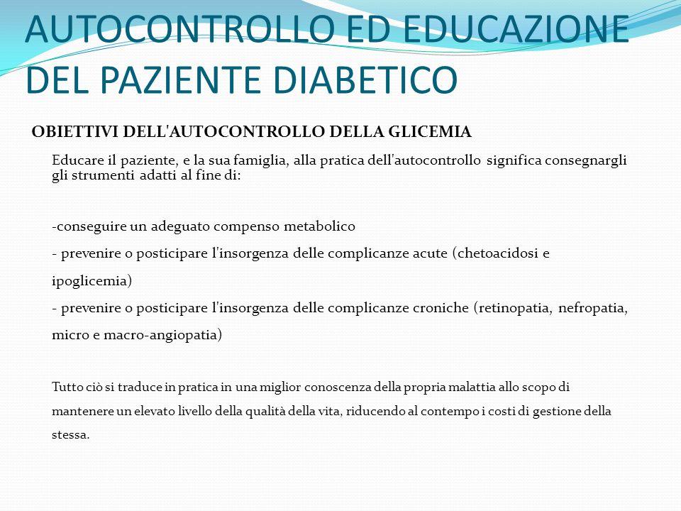AUTOCONTROLLO ED EDUCAZIONE DEL PAZIENTE DIABETICO
