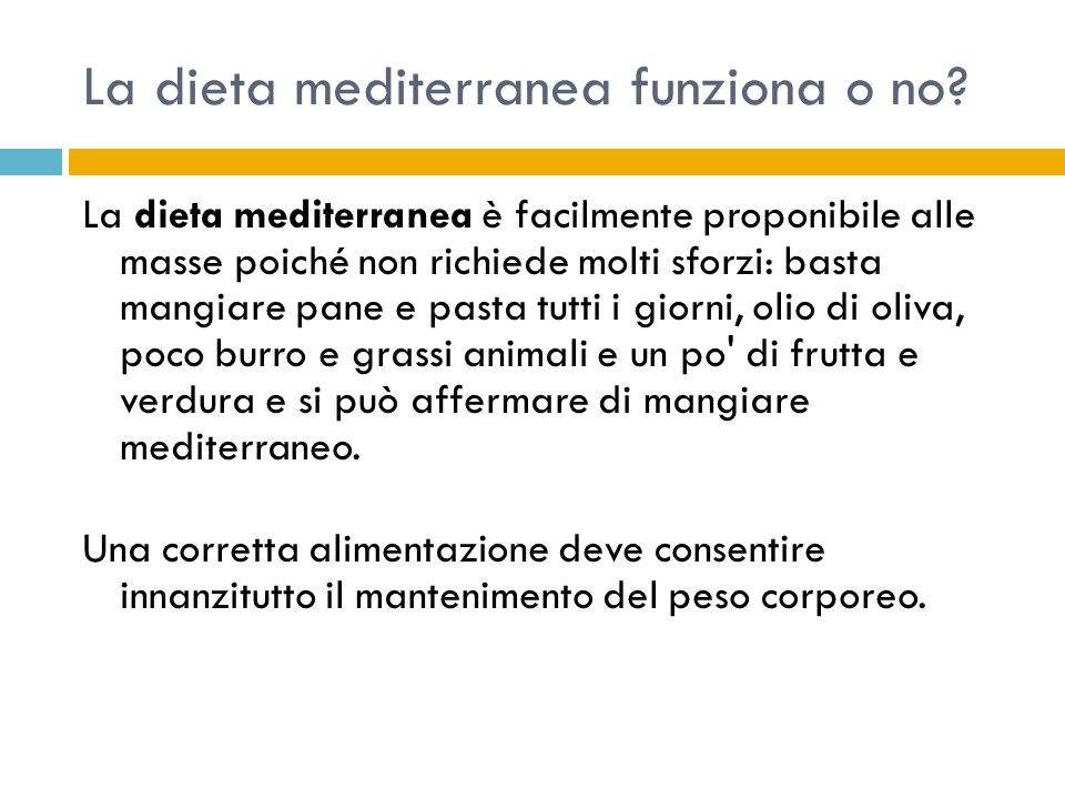 La dieta mediterranea funziona o no