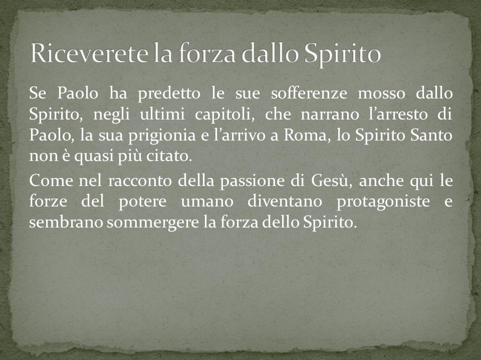 Riceverete la forza dallo Spirito