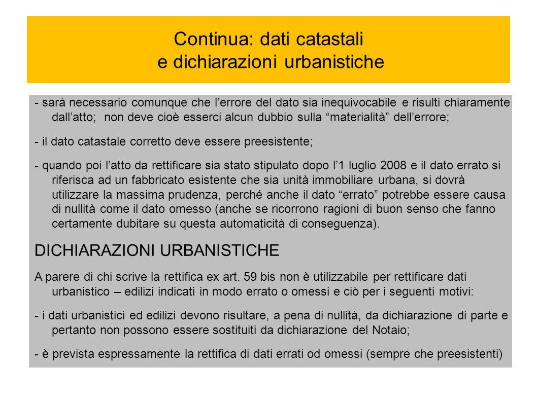 Continua: dati catastali e dichiarazioni urbanistiche