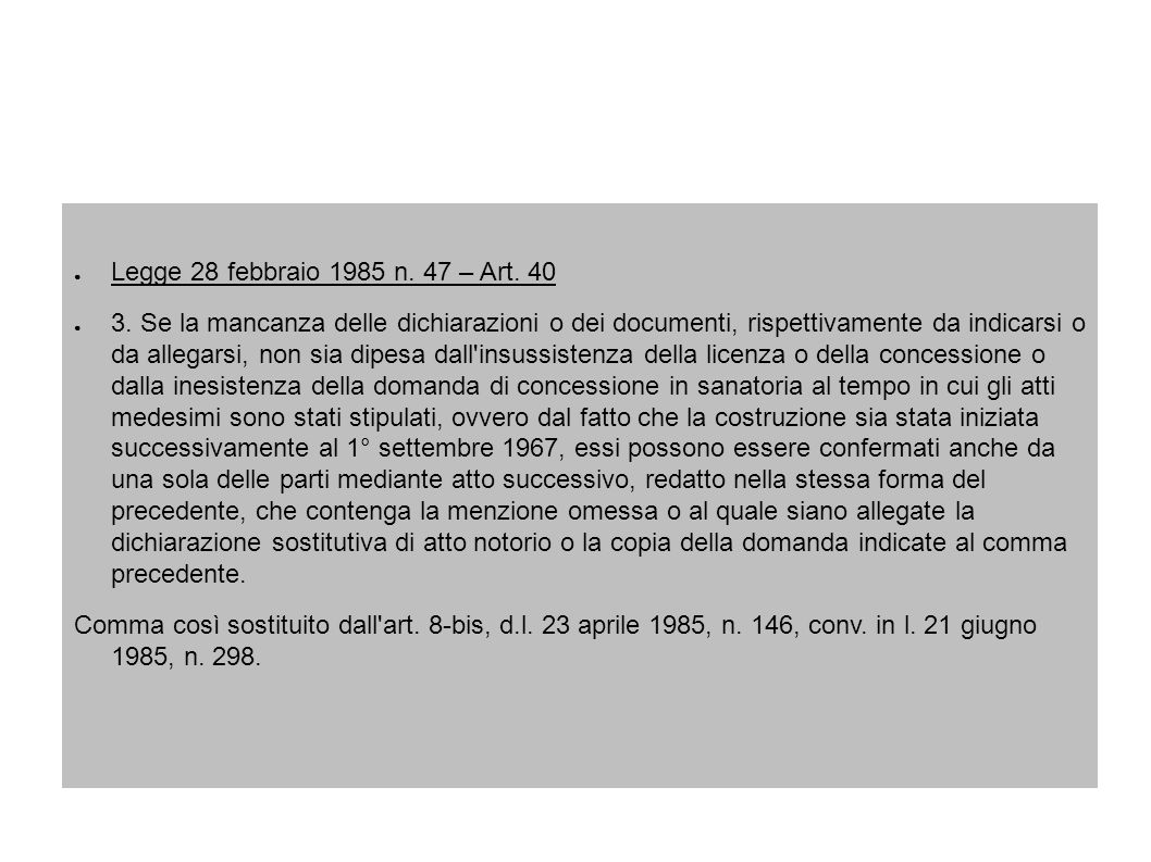 Legge 28 febbraio 1985 n. 47 – Art. 40