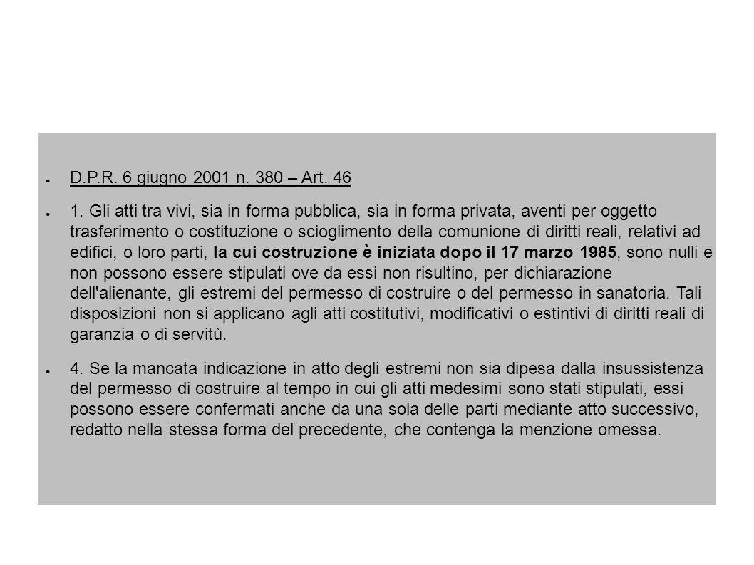 D.P.R. 6 giugno 2001 n. 380 – Art. 46