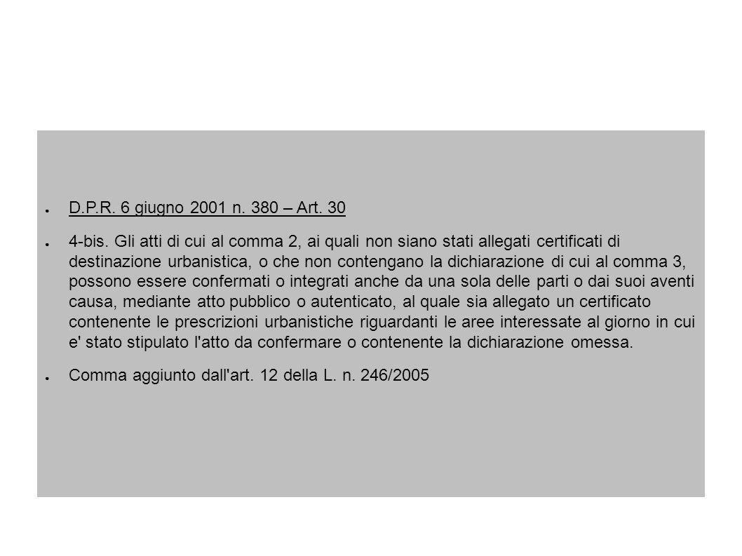 D.P.R. 6 giugno 2001 n. 380 – Art. 30