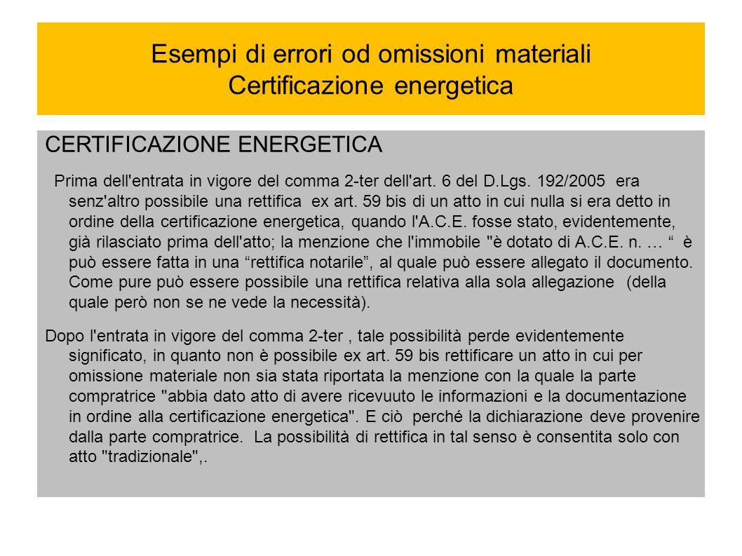 Esempi di errori od omissioni materiali Certificazione energetica