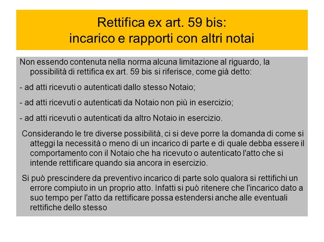 Rettifica ex art. 59 bis: incarico e rapporti con altri notai