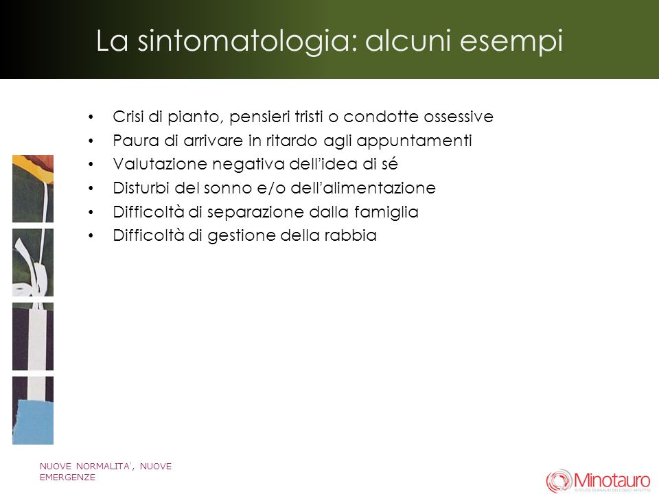 La sintomatologia: alcuni esempi